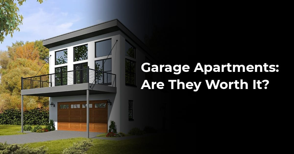 Garage Apartments Are They Worth It?