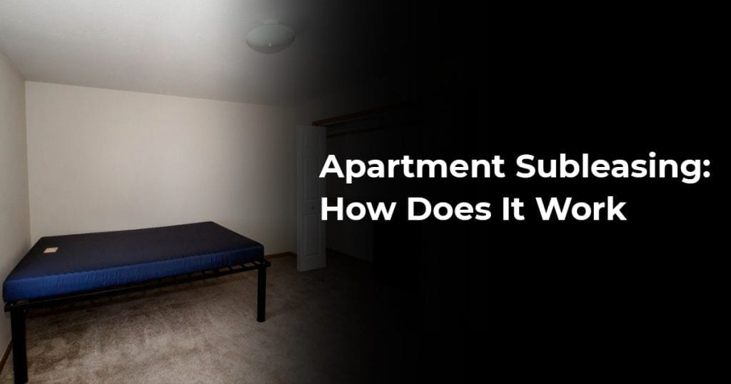 Apartment Subleasing How Does It Work