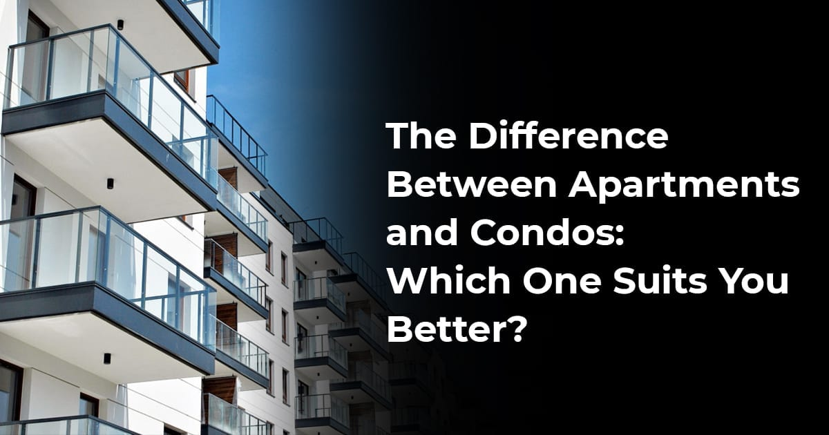 The Difference Between Apartments And Condos: Which One Suits You Better?