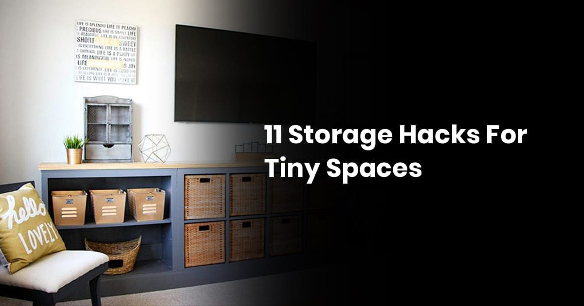11 Storage Hacks For Tiny Spaces