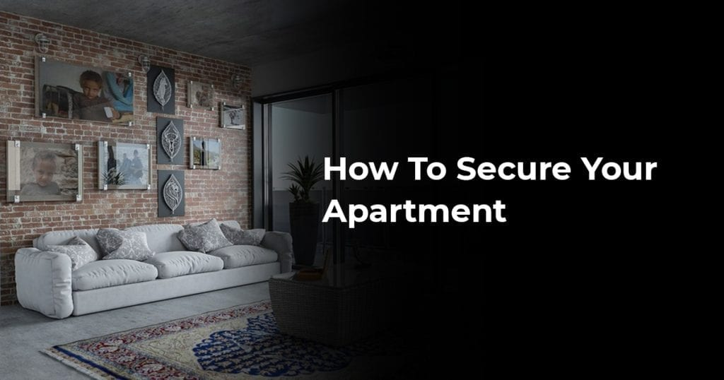 How To Secure Your Apartment