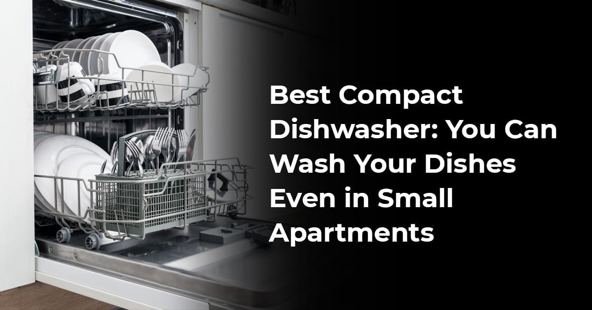 Best Compact Washer And Dryer: Best Combo For Your Apartment